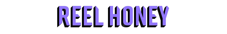 Reel Honey